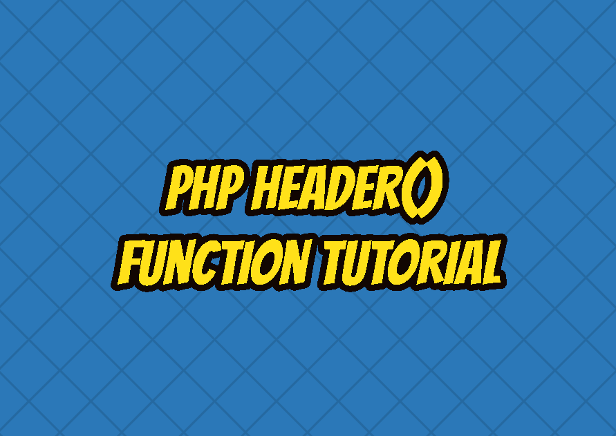 PHP header() Function Tutorial
