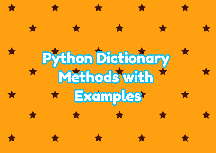Python Dictionary Methods with Examples