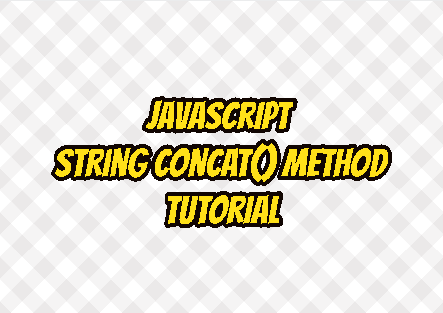 JavaScript String concat() Method Tutorial