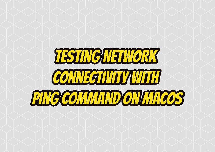 Testing Network Connectivity with ping Command on MacOSX