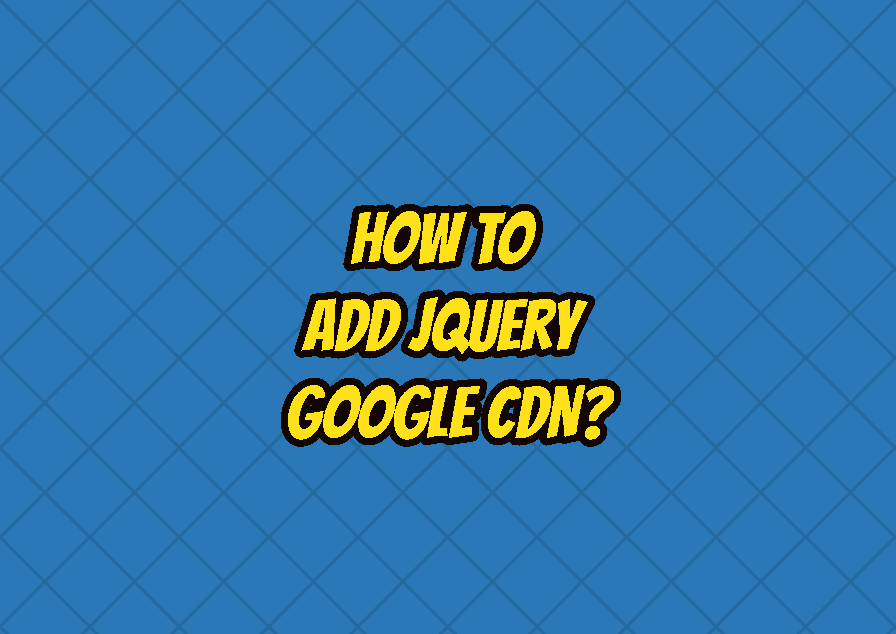 How To Add jQuery Google CDN?