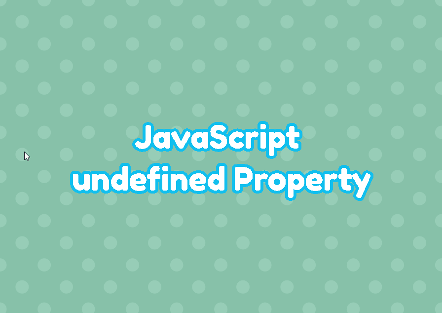 JavaScript undefined Property