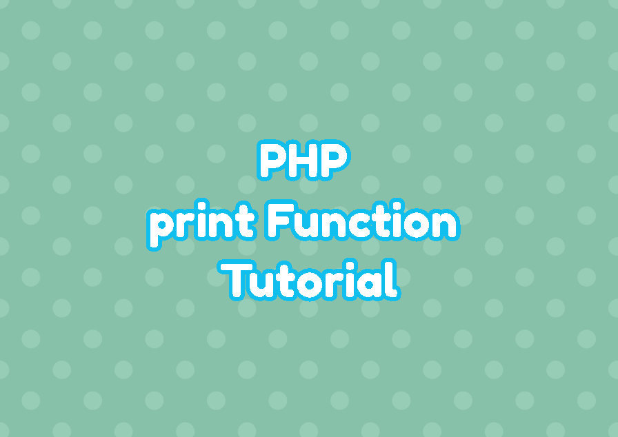 PHP print Function Tutorial