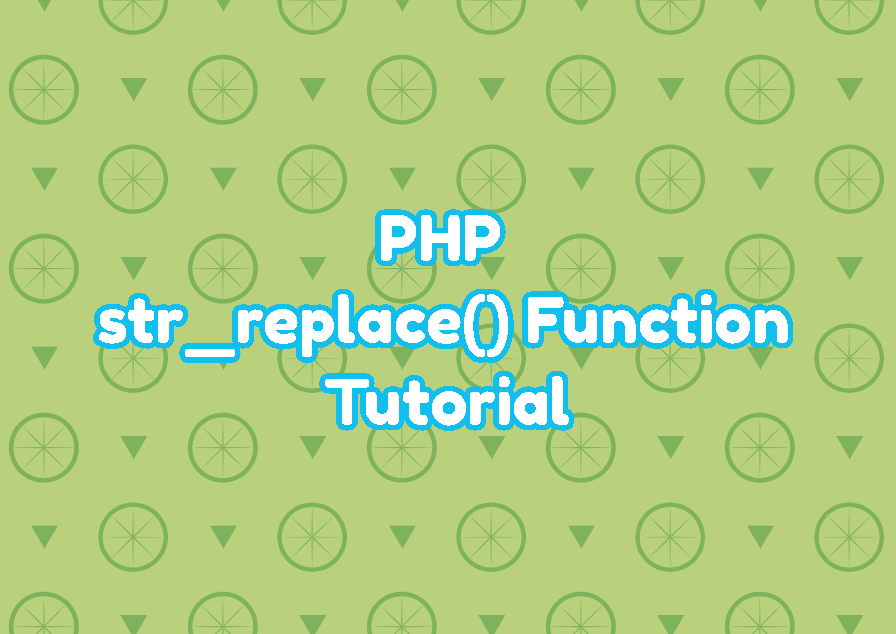 PHP str_replace() Function Tutorial