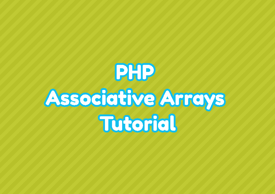 PHP Associative Arrays Tutorial