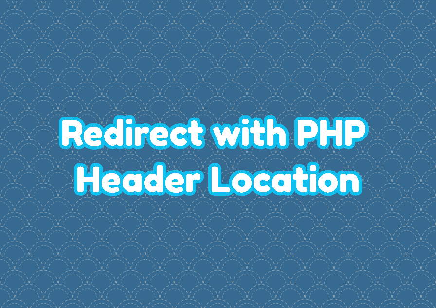 Redirect with PHP Header Location
