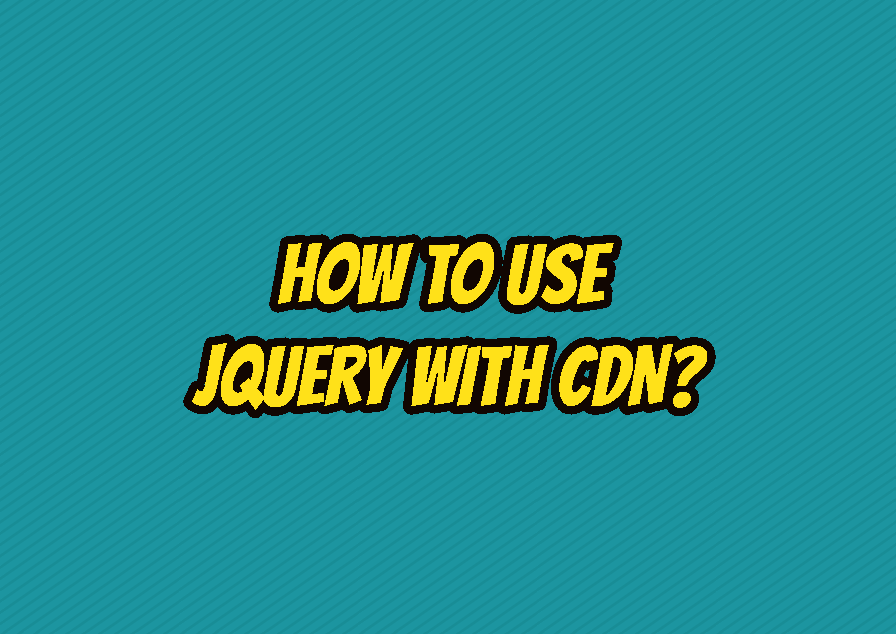How To Use jQuery with CDN?